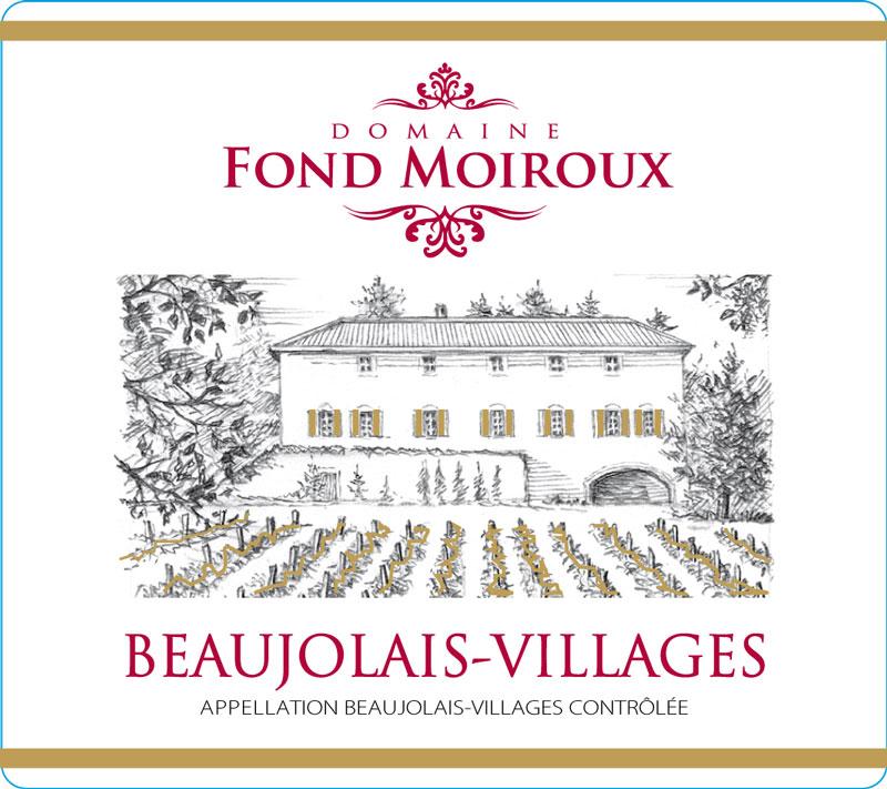 Domaine de la Fond Moiroux Beaujolais Villages Label