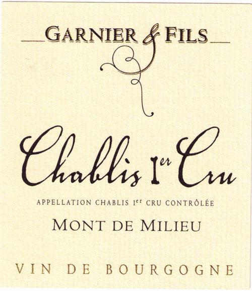 """Garnier & Fils Chablis Chablis 1er cru """"Mont de Milieu"""" Label"""